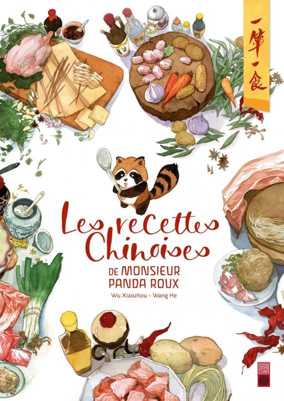 Les recettes chinoises de Monsieur Panda Roux, manga chez Urban China de Xiaozhou , Wang