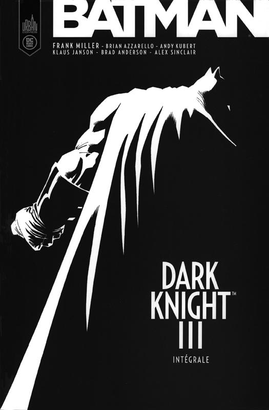 Batman-Dark Knight III, comics chez Urban Comics de Miller, Risso, Romita Jr, Kubert, Sinclair, Anderson, Mulvihill