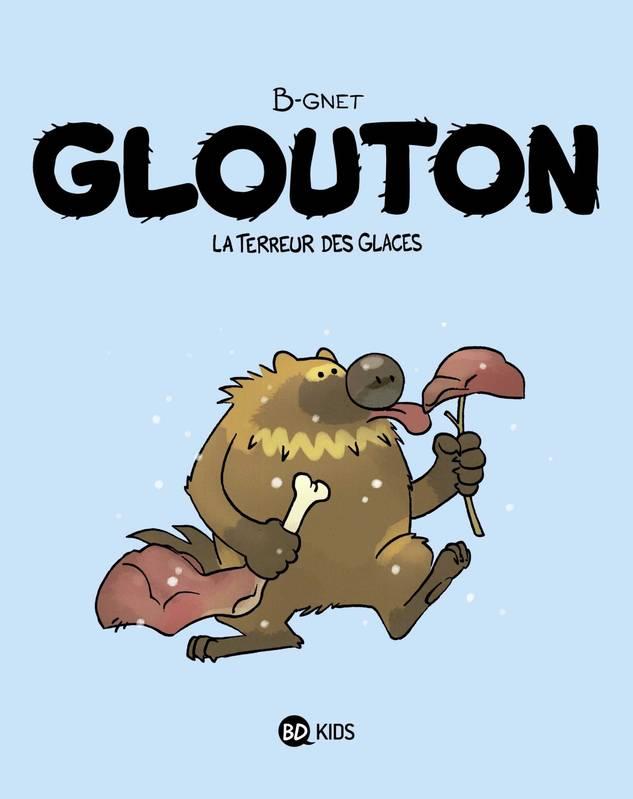 Glouton : La terreur des glaces (0), bd chez BD Kids de B-gnet