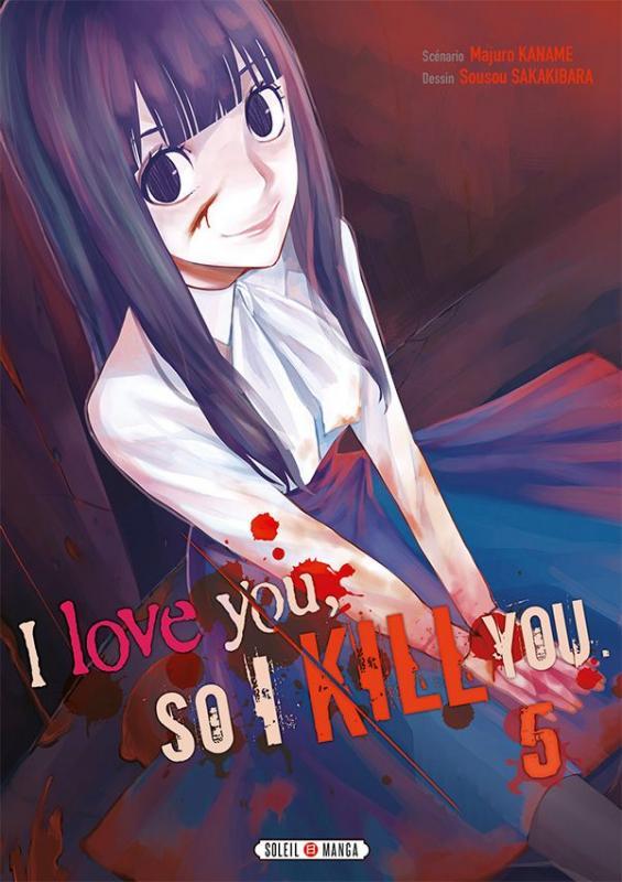I love you so I kill you T5, manga chez Soleil de Kaname, Sakakibara