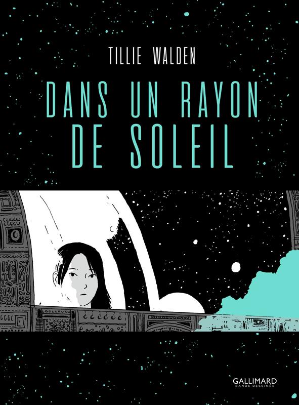 Dans un rayon de soleil, bd chez Gallimard de Walden
