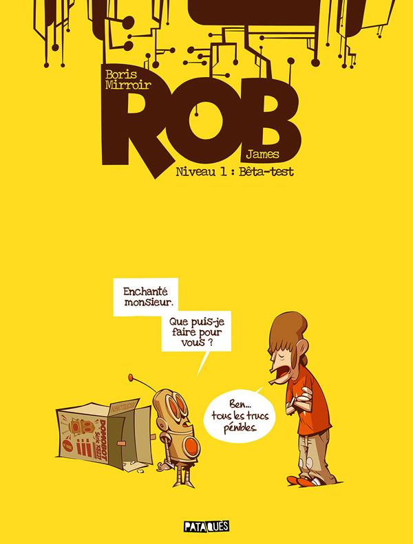 Rob T1 : Bêta-test (0), bd chez Delcourt de James, Mirroir