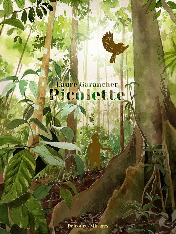 Picolette, bd chez Delcourt de Garancher