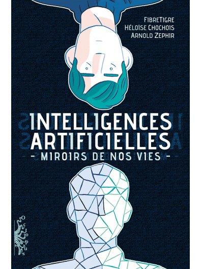 Intelligences Artificielles, bd chez Delcourt de TigreFibre, Zéphir, Chochois