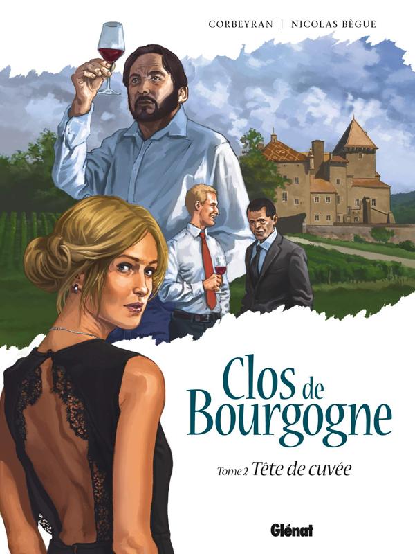 Clos de Bourgogne T2 : Tête de cuvée (0), bd chez Glénat de Corbeyran, Bègue