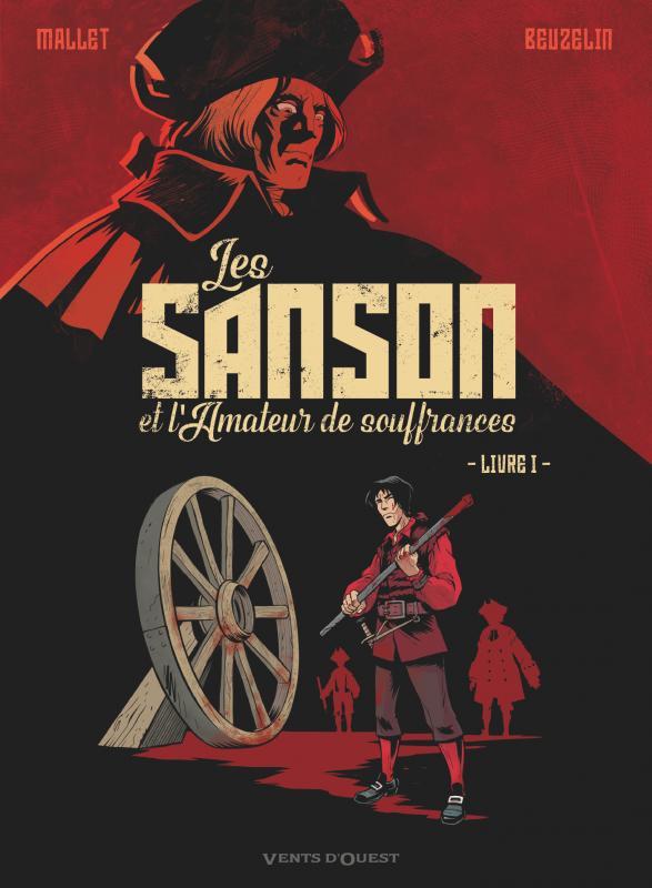 Les Sanson et l'amateur de souffrances T1, bd chez Glénat de Mallet, Beuzelin, Lauprêtre