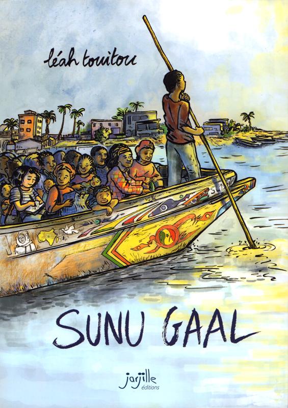 Sunu Gaal, bd chez Jarjille éditions de Touitou
