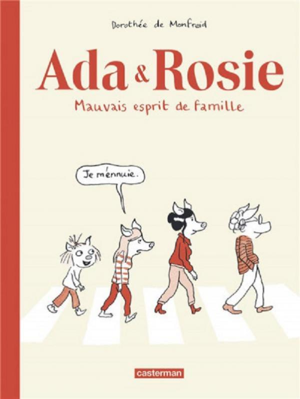 Ada & Rosie, bd chez Casterman de de Monfreid