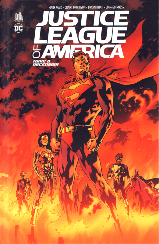 Justice League of America T6 : Ascension (0), comics chez Urban Comics de Morrison, Dixon, Beatty, Waid, Miller, Rathburn, Banks, McGuinness, Hamner, Hitch, Abell, McCaig, Martin, Loughridge, Rosas, Baron