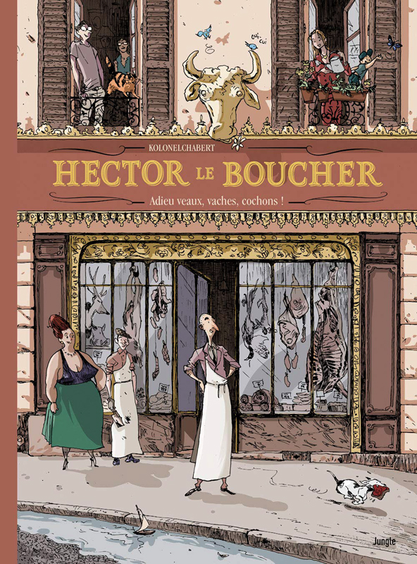 Hector le boucher, bd chez Jungle de KolonelChabert, Djian