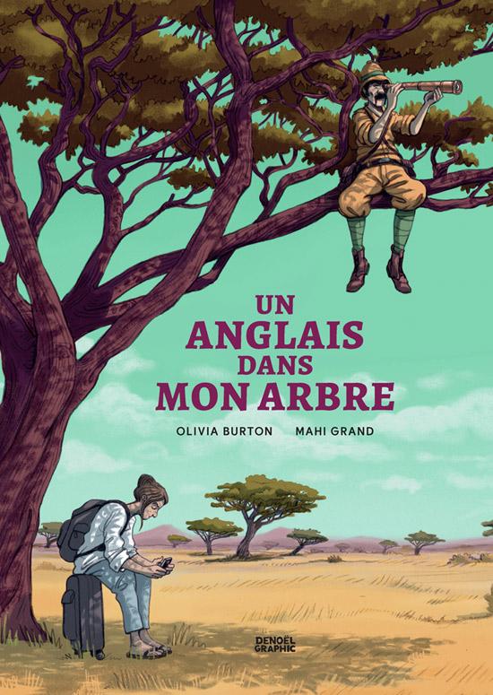 Un Anglais dans mon arbre, bd chez Denoël de Burton, Grand
