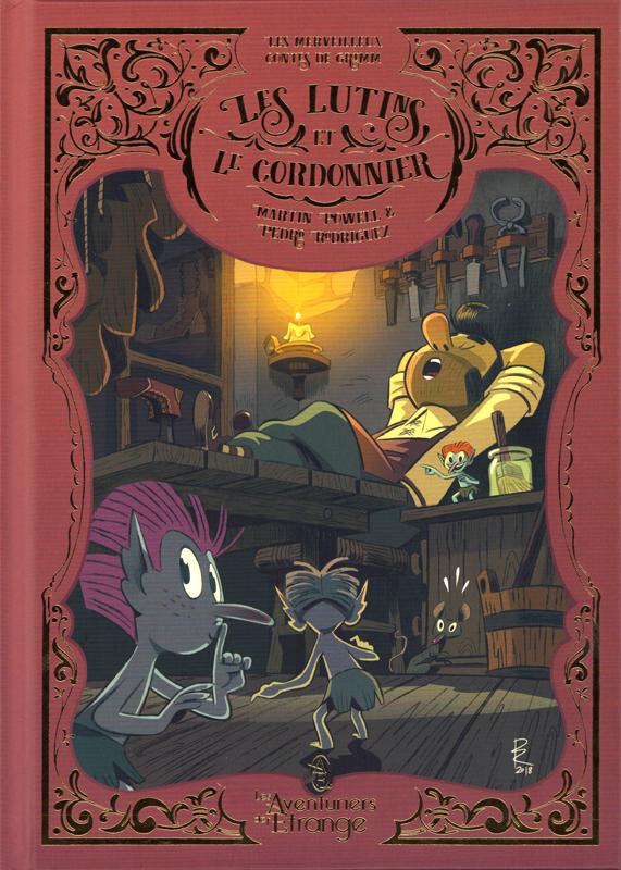 Les Merveilleux contes de Grimm T1 : Les lutins et le cordonnier (0), comics chez Les aventuriers de l'Etrange de Powell, Rodriguez