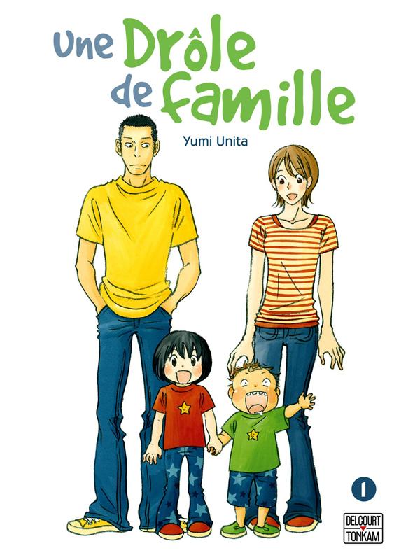 Une drôle de famille T1, manga chez Delcourt Tonkam de Unita