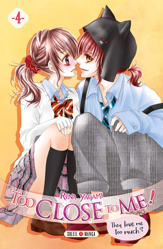 Too close to me T4, manga chez Soleil de Yagami