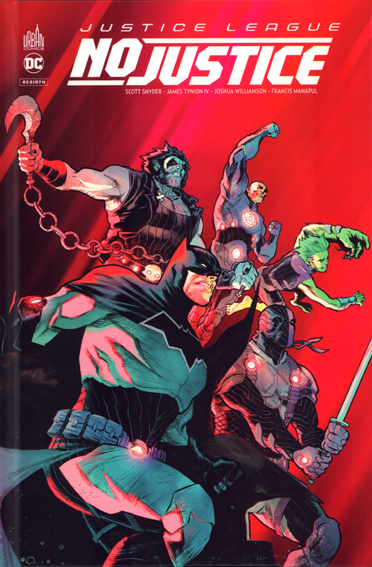 Justice League- No Justice, comics chez Urban Comics de Tynion IV, Snyder, Williamson, Jimenez, Manapul, Rossmo, Hi-fi colour, Sanchez