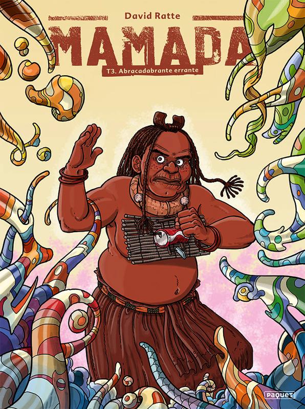 Mamada T3 : Abracadabrante errante (0), bd chez Paquet de Ratte