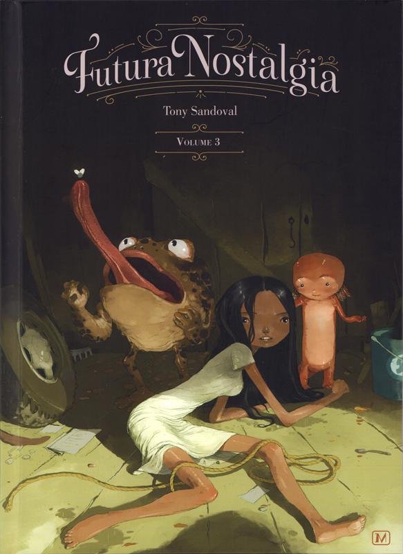 Futura Nostalgia T3, bd chez Muertito Press de Sandoval