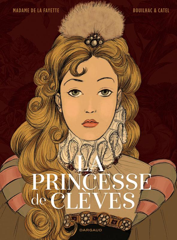 La Princesse de Clèves, bd chez Dargaud de Bouilhac, Catel