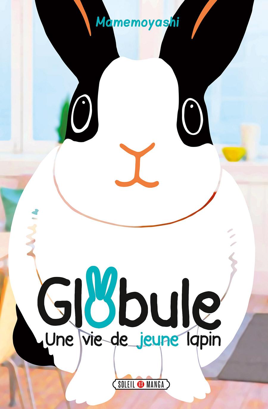 Globule - une vie de jeune lapin, manga chez Soleil de Mame