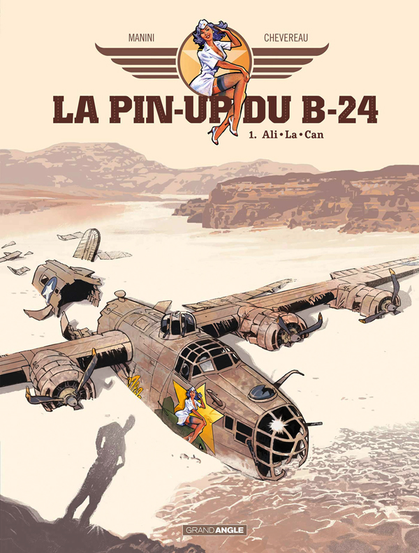 La Pin-up du B24 T1 : Ali La Can (0), bd chez Bamboo de Manini, Chevereau
