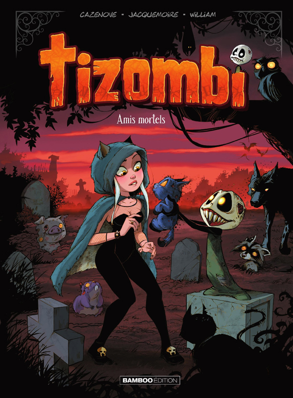 Tizombi T3 : Amis mortels (0), bd chez Bamboo de Cazenove, William, Jacquemoire