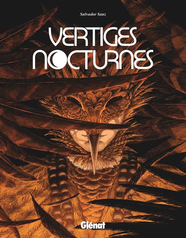 Vertiges Nocturnes, bd chez Glénat de Sanz