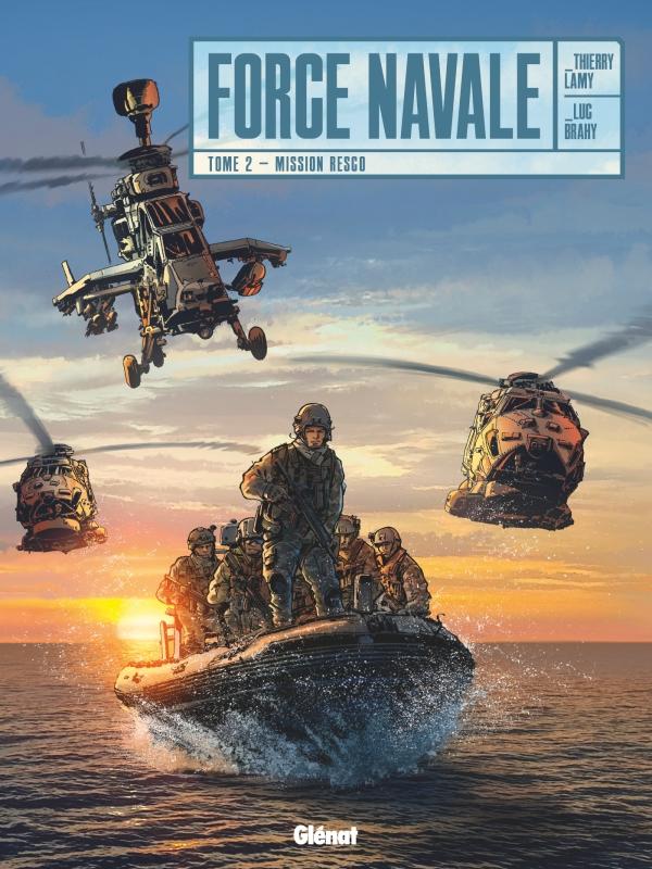 Force navale T2 : Mission Resco (0), bd chez Glénat de Lamy, Brahy, Facio Garcia