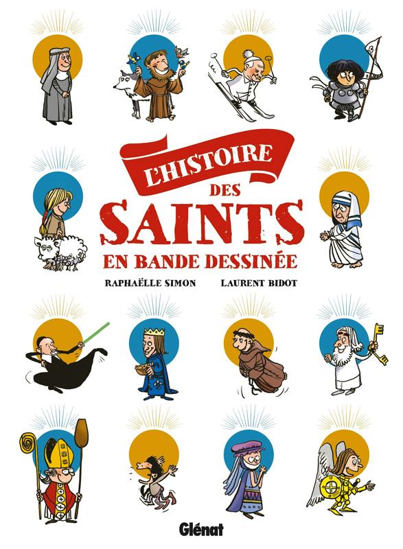Histoire des saints en BD, bd chez Glénat de Simon, Bidot, Bidot