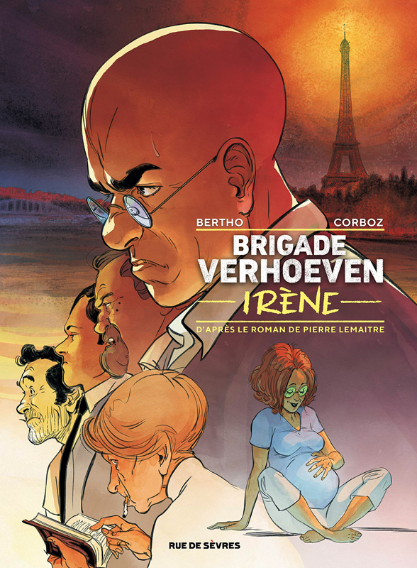 Brigade Verhoeven T2 : Irène (0), bd chez Rue de Sèvres de Lemaitre, Bertho, Corboz, Blanchot, Bouët