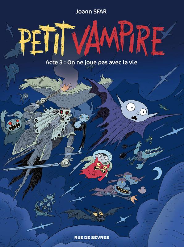 Petit vampire T3 : On ne joue pas avec la vie (0), bd chez Rue de Sèvres de Sfar