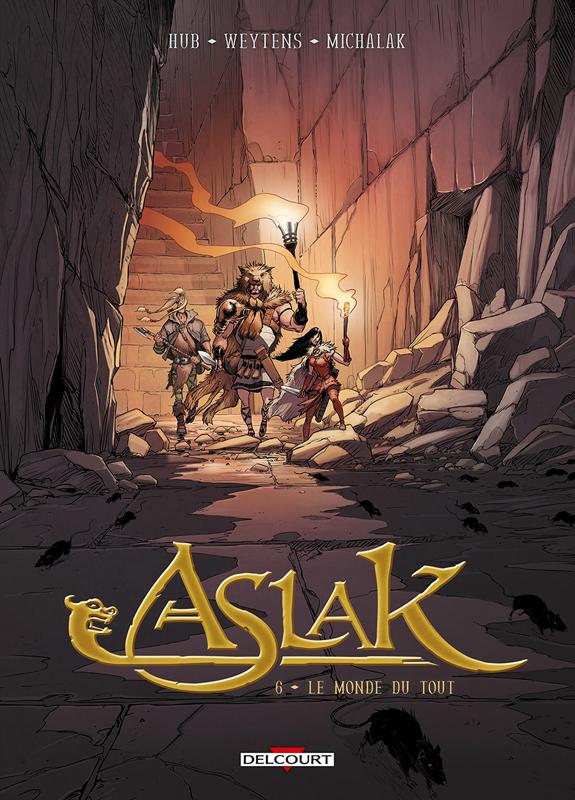 Aslak T6 : Le Monde du rien (0), bd chez Delcourt de Hub, Weytens, Michalak, 1ver2anes