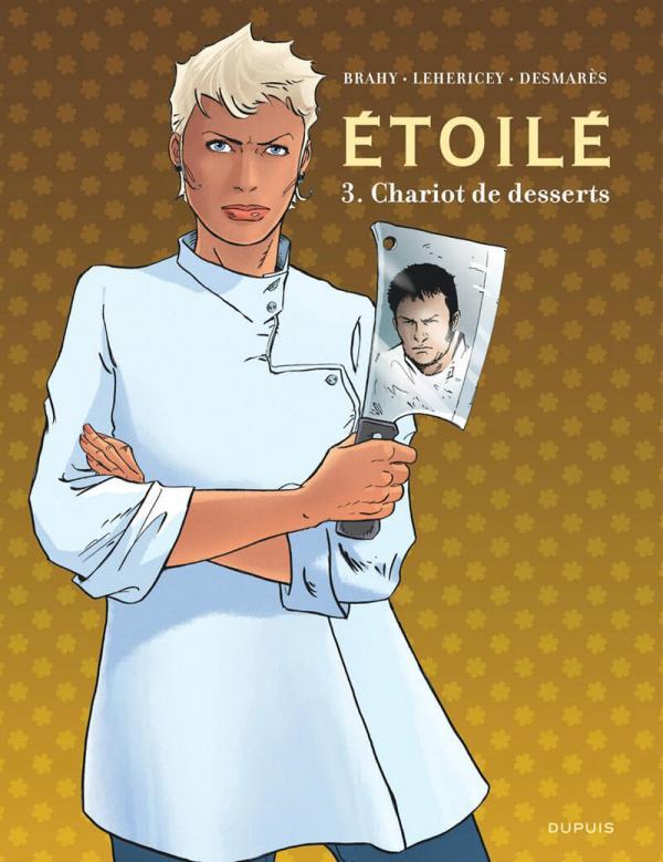 Etoilé T3 : Chariot de dessert (0), bd chez Dupuis de Desmarès, Lehericey, Brahy, Denoulet