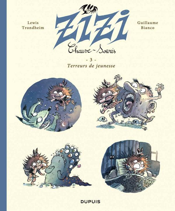 Zizi chauve-souris T3 : Terreurs de jeunesse (0), bd chez Dupuis de Trondheim, Bianco