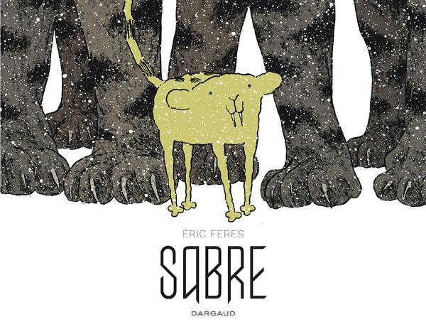 Sabre, bd chez Dargaud de Feres