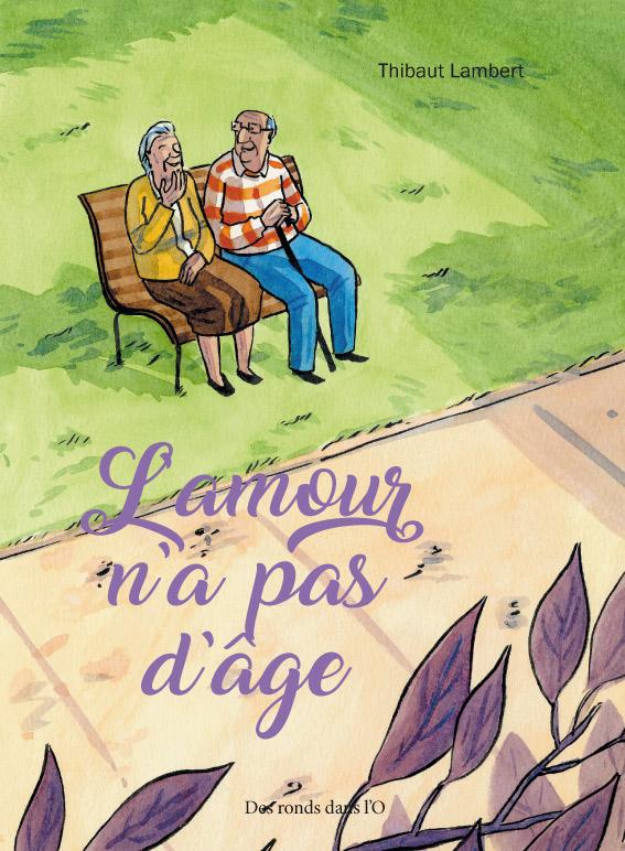 L'Amour n'a pas d'âge, bd chez Des ronds dans l'O de Lambert