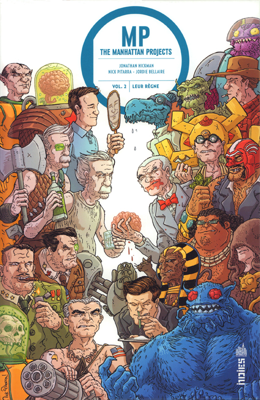 Manhattan Projects T2 : Leur règne  (0), comics chez Urban Comics de Hickman, Pitarra, Browne, Bellaire, Garland