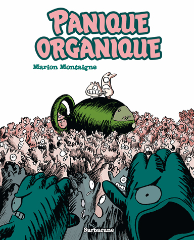 Panique organique, bd chez Sarbacane de Montaigne