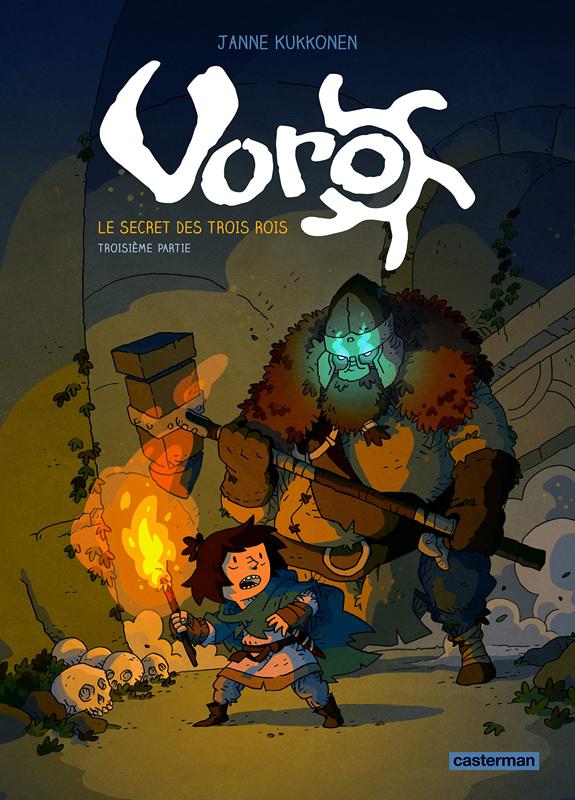 Voro – cycle 1 : Le secret des trois rois, T3 : Troisième partie (0), bd chez Casterman de Kukkonen, Bazot