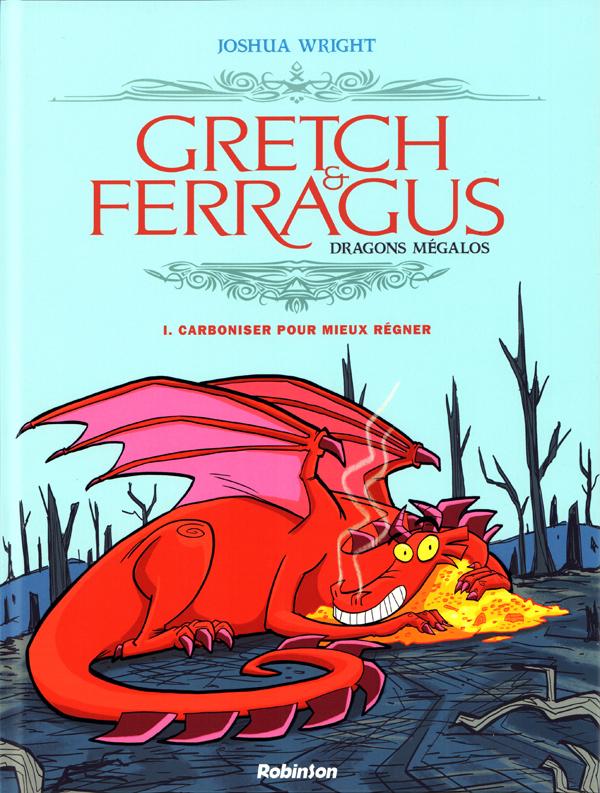 Gretch & Ferragus : Carboniser pour mieux régner (0), bd chez Robinson de Wright