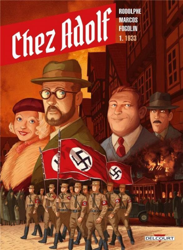 Chez Adolf T1 : 1933 (0), bd chez Delcourt de Rodolphe, Marcos, Fogolin