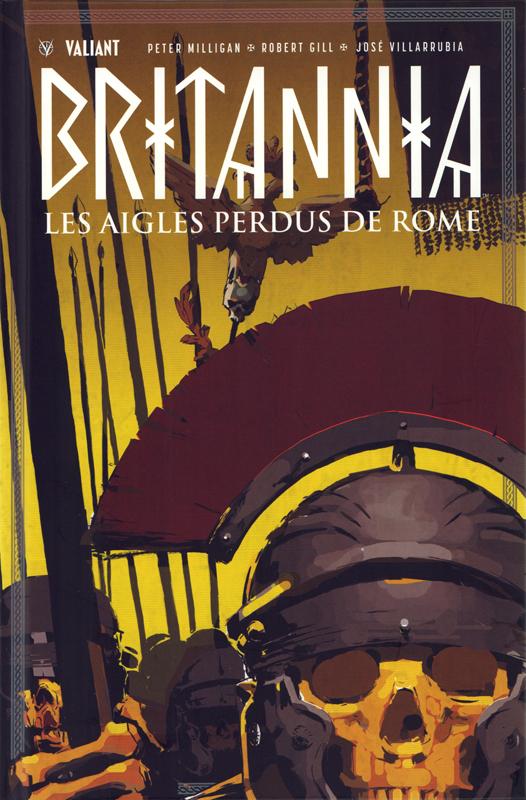 Britannia T3 : Les aigles perdus de Rome (0), comics chez Bliss Comics de Milligan, Gill, Thies, Castro, Dalhouse, Rodriguez, Villarubia, Nord
