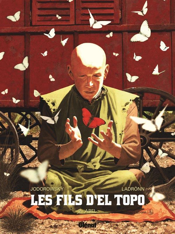 Les Fils d'El Topo T2 : Abel (0), bd chez Glénat de Jodorowsky, Ladrönn