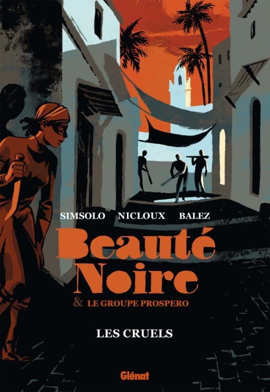 Beauté noire T2 : Les Dreyfusards (0), bd chez Glénat de Simsolo, Balez, Nicloux