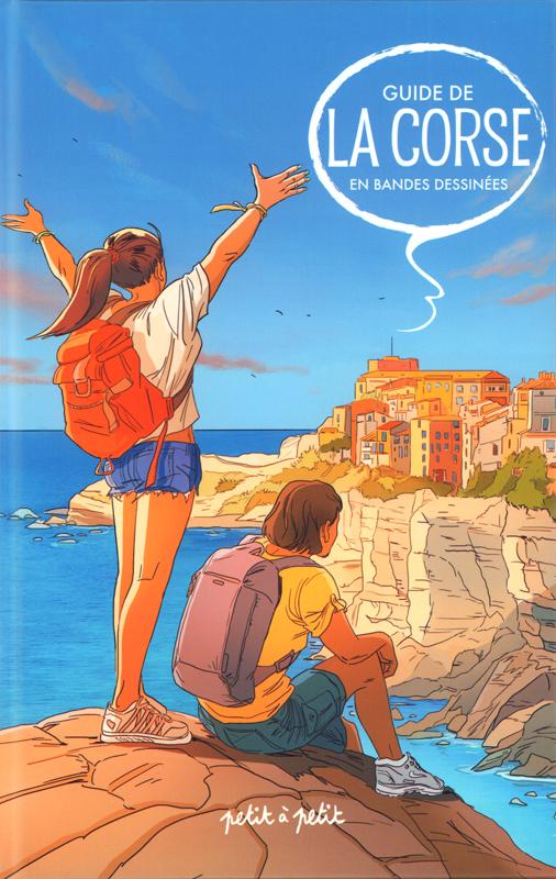 Guide de la Corse en bandes dessinées, bd chez Petit à petit de Collectif
