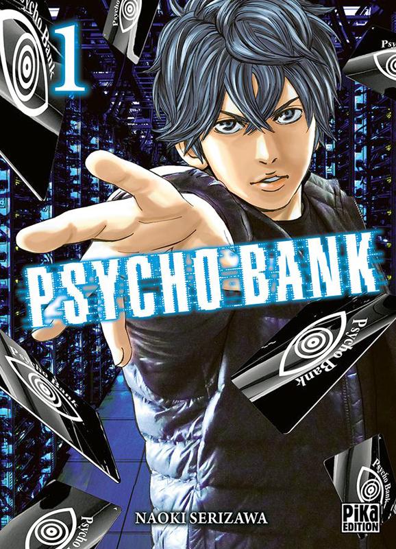Psycho bank T1, manga chez Pika de Serizawa