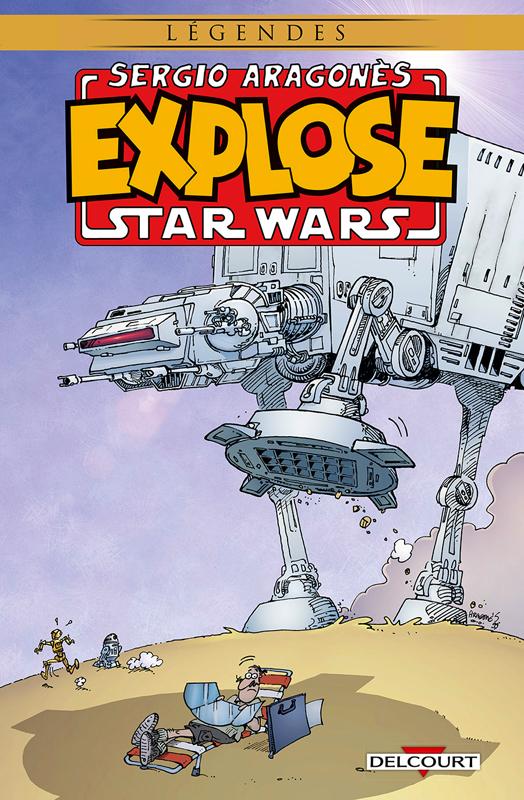 Sergio Aragones explose Star Wars, comics chez Delcourt de Aragones, McCaig, Luth