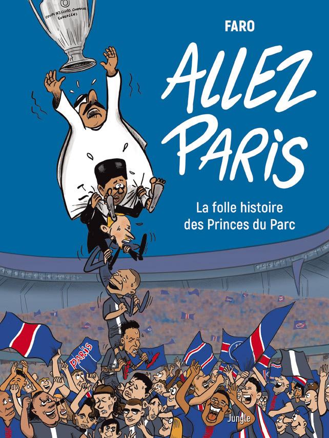 Allez Paris ! T1 : La folle histoire des princes (0), bd chez Jungle de Faro, Vaast
