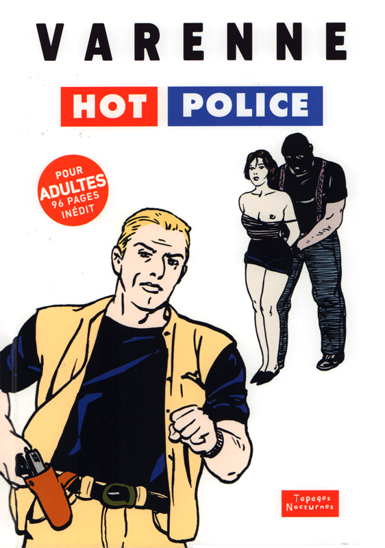 Hot police, bd chez Tapages Nocturnes de Varenne