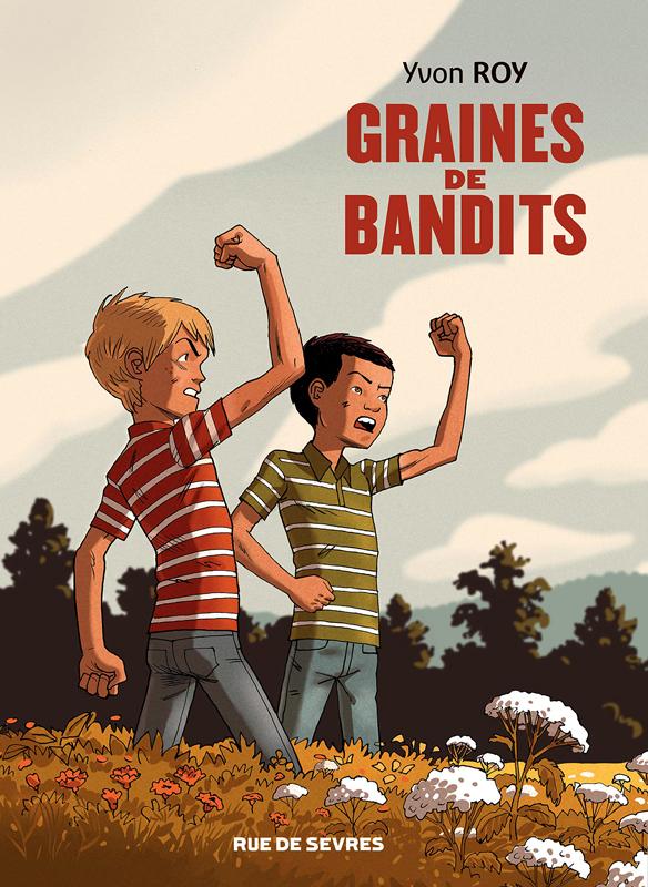 Graines de bandits, bd chez Rue de Sèvres de Roy
