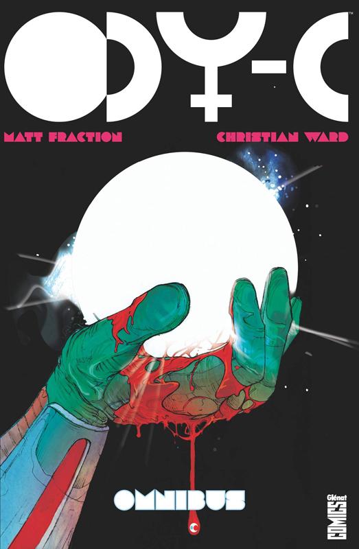Ody-C, comics chez Glénat de Fraction, Ward